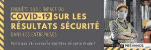 Enquête sur l'impact du COVID-19 sur les résultats sécurité