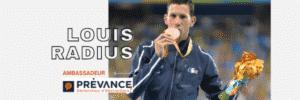 Louis Radius ambassadeur PREVANCE
