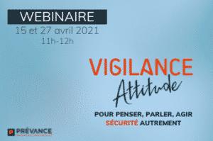 Vigilance attitude